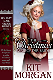 The Christmas Mail Order Bride (Holiday Mail Order Brides, Book One) (English Edition)