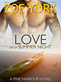 Love on a Summer Night: The Soldier and The Single Mom (Pine Harbour Book 4)