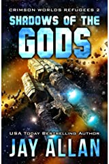 Shadows of the Gods (Crimson Worlds Refugees Book 2) Kindle Edition