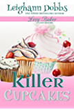 Killer Cupcakes (Lexy Baker Cozy Mystery Series Book 1)