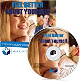 Feel Better About Yourself Self Hypnosis CD - Boost Your Self Esteem hypnosis and self Confidence hypnosis with this Hypnotherapy CD