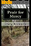 Prair for Mercy (Morgan Prair Mysteries Book 2)