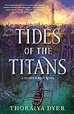 Tides of the Titans: A Titan's Forest Novel