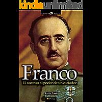Franco. El ascenso al poder de un dictador