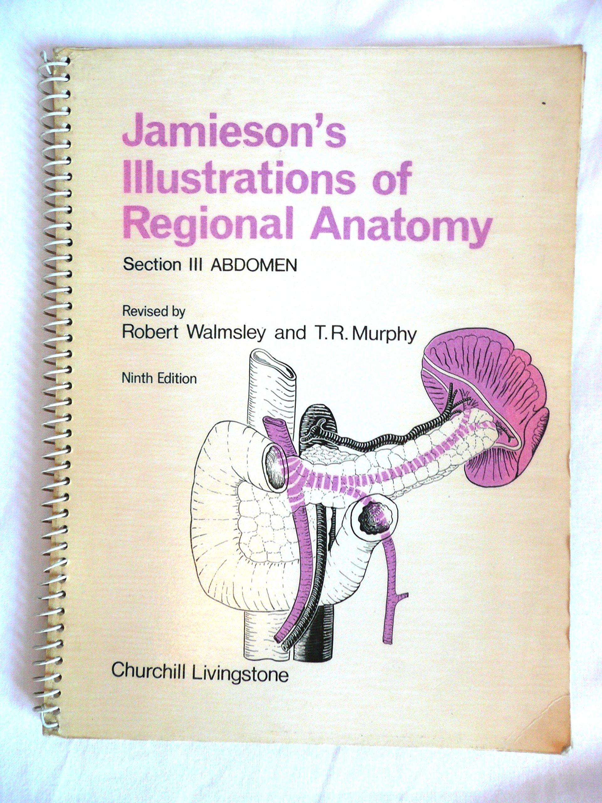 Illustrations of Regional Anatomy: Abdomen Pt. 3: E.B. Jamieson ...