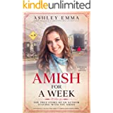 Amish for a Week: The True Story of an Author Staying with the Amish: A Journal with 90+ Photos (Previously called Ashley's A
