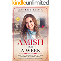 Amish for a Week: The True Story of an Author Staying with the Amish: A Journal with 90+ Photos (Previously called… book cover