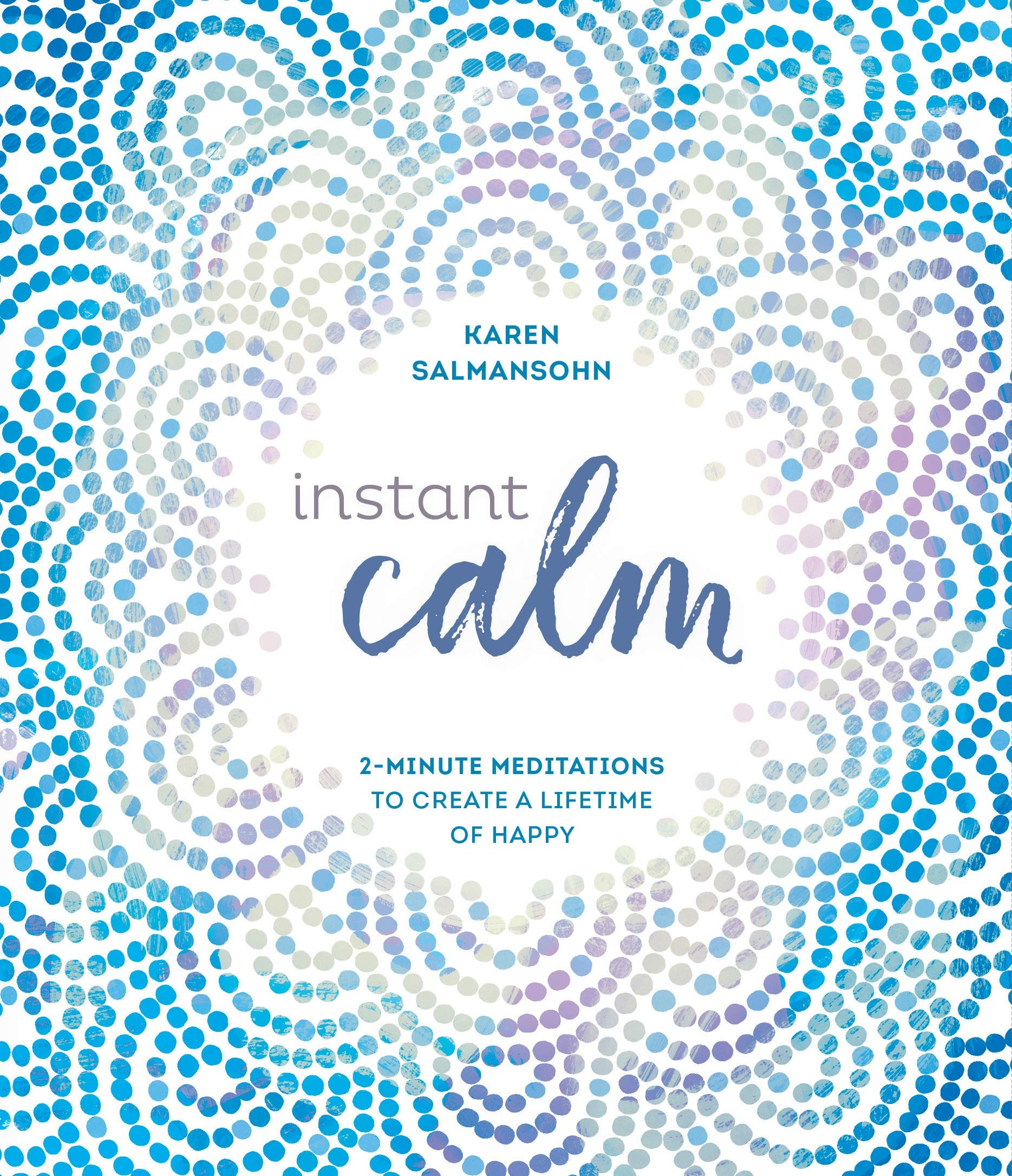 Instant Calm 2 Minute Meditations Lifetime product image