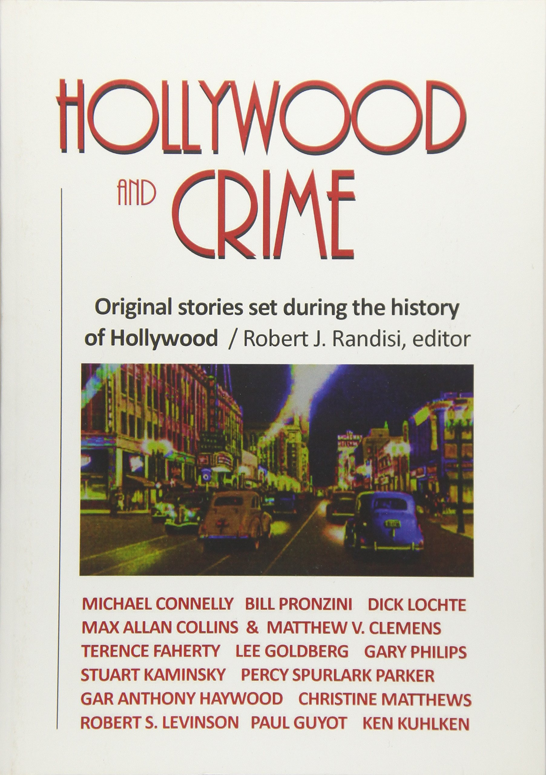 Hollywood And Crime Original Stories Set During The History Of