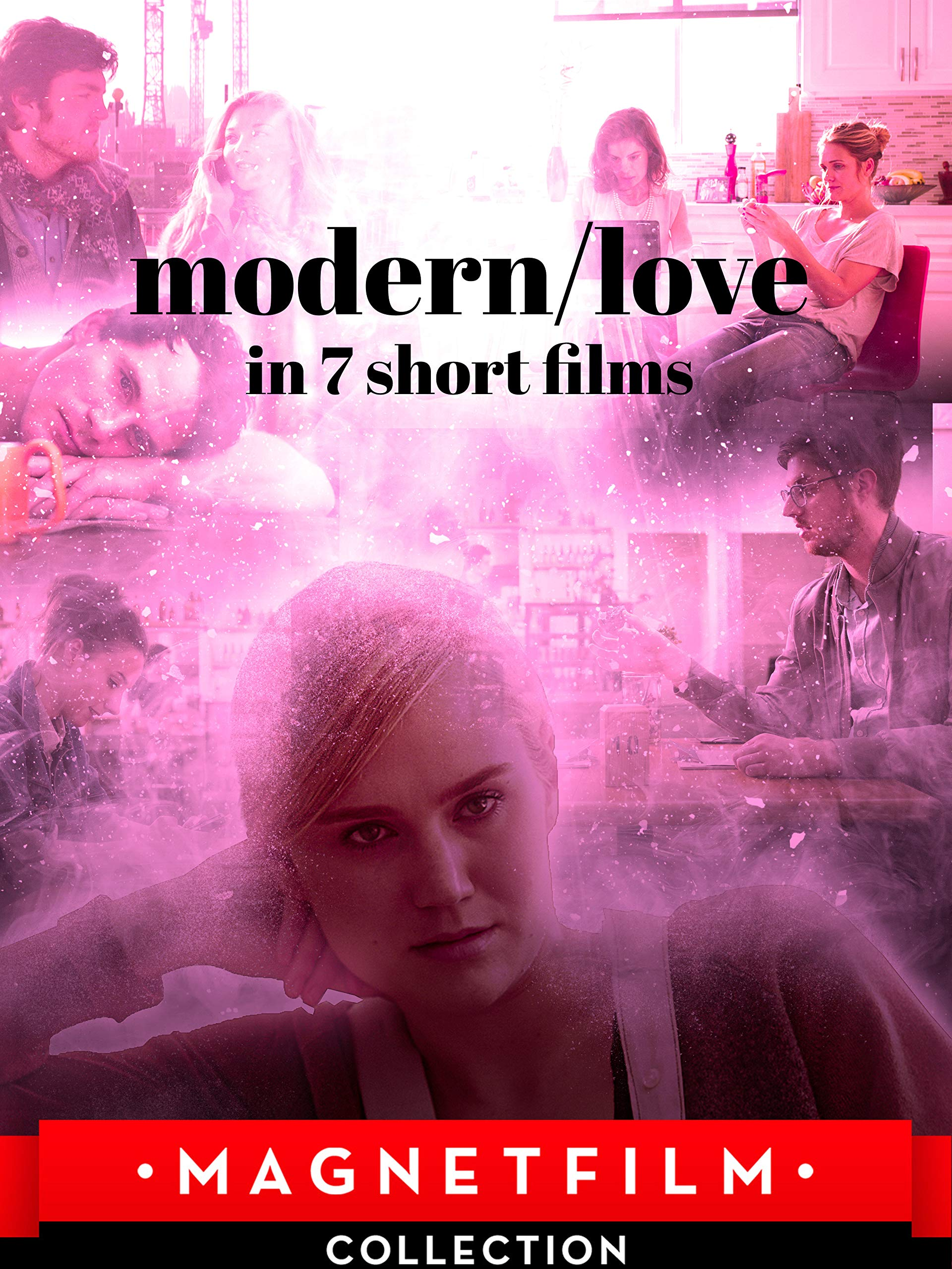 modern/love in 7 short films
