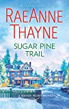 Sugar Pine Trail: A Small-Town Christmas Romance (Haven Point)