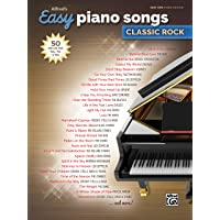 Alfred's Easy Piano Songs -- Classic Rock: 50 Hits of the '60s, '70s & '80s