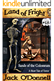 Sands of the Colosseum: A Short Tale of Terror (Land of Fright Book 18)