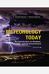 Meteorology Today: An Introduction to Weather, Climate and the Environment Kindle Edition