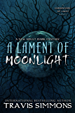 A Lament of Moonlight (The Harbingers of Light Book 3)