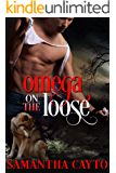 Omega on the Loose (The Rogue Pack Book 6)