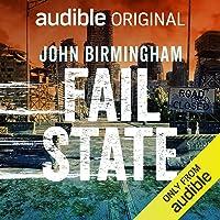 Fail State: An Audible Original: End of Days, Book 2