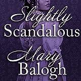 Slightly Scandalous: Bedwyn Saga Series, Book 3