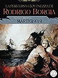 La perversa giovinezza di Rodrigo Borgia