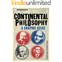 Introducing Continental Philosophy: A Graphic Guide (Introducing...)