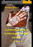 La réflexologie plantaire et réflexologie de la main pour tous: Un manuel Selfie