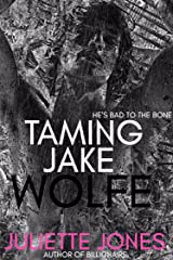 Taming Jake Wolfe Kindle Edition