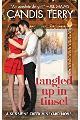 Tangled Up in Tinsel: A Sunshine Creek Vineyard Novel (Sunshine Creek Vinyard Book 3) Kindle Edition