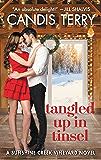 Tangled Up in Tinsel: A Sunshine Creek Vineyard Novel (Sunshine Creek Vinyard Book 3)