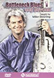 Mike Dowling: Bottleneck Blues and Beyond, Vol. 1 and 2