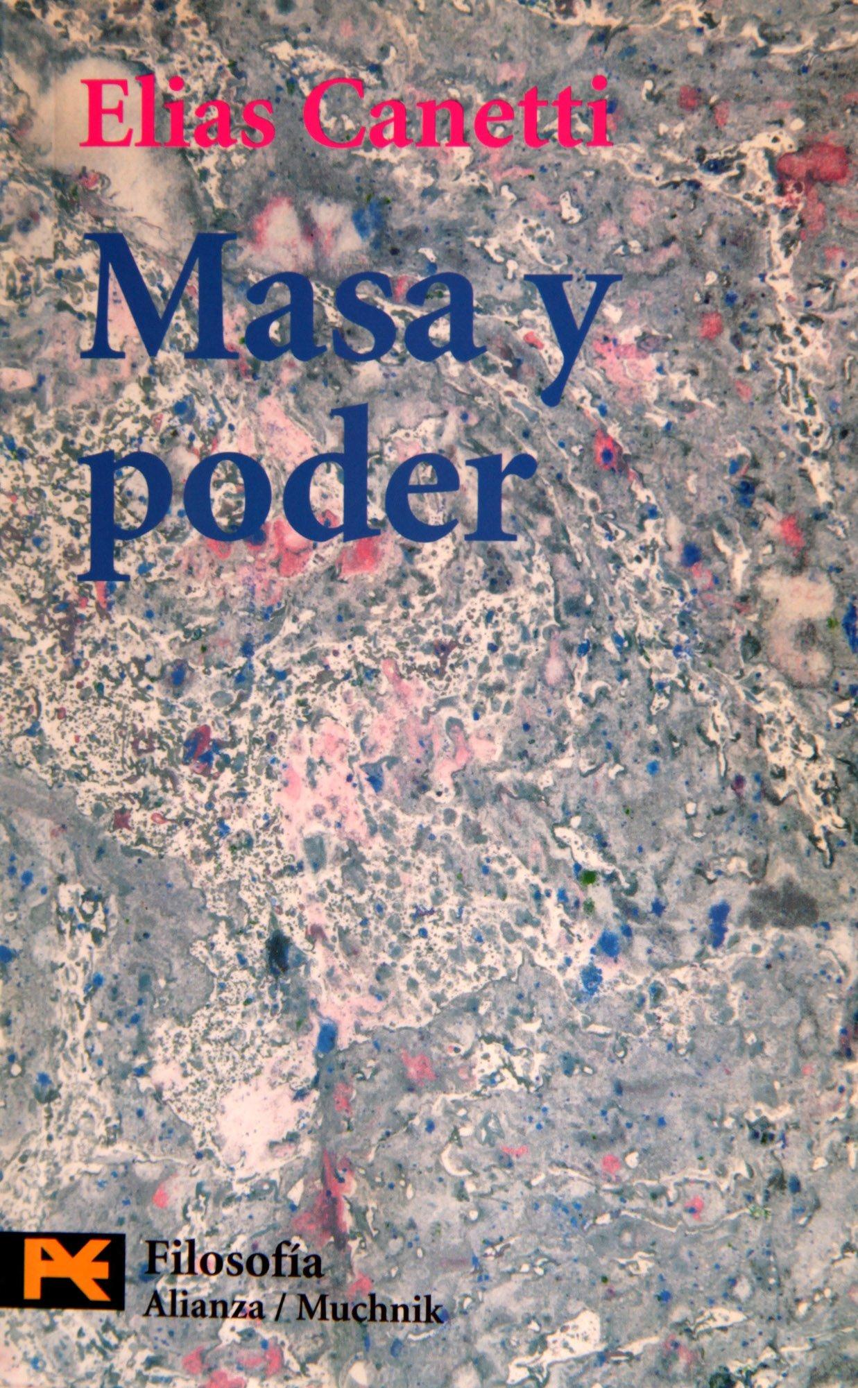 Masa y poder (Humanidades / Humanities) (Spanish Edition) pdf