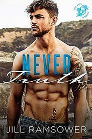 Never Truth: A Mafia Romance (The Five Families Book 2)