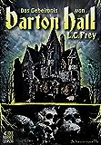 Das Geheimnis von Barton Hall: Horror / Thriller (Jake Sloburn 4)