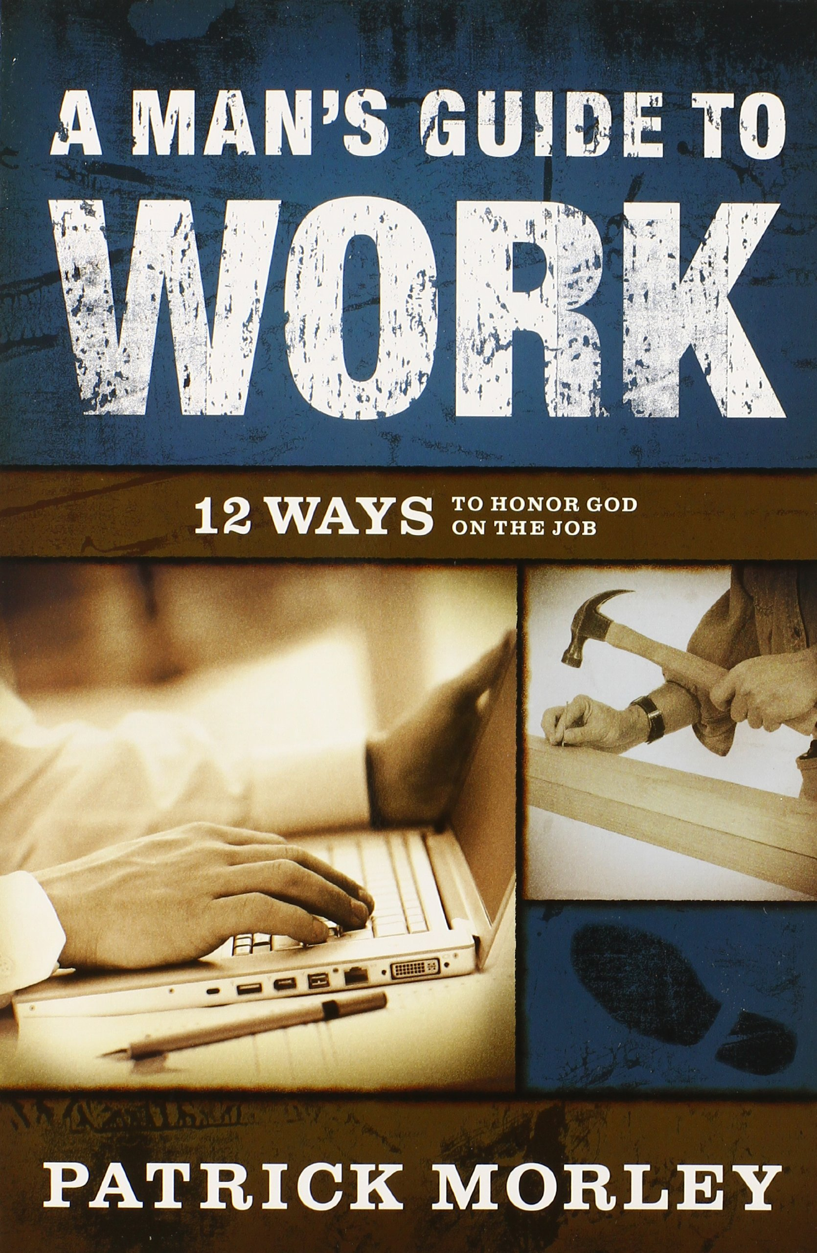 Buy A Man's Guide to Work--International Trade Paper: 12 Ways to