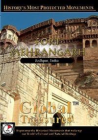 Global Treasures – Fort Meherangarh – Jodhpur, India