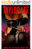 Ruby: Book 2  Ladies of the Night Series