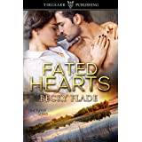Fated Hearts: The Fated Series: #2