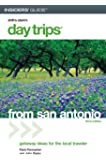 Day Trips from San Antonio, 3rd (Day Trips Series)