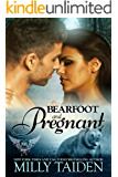Bearfoot and Pregnant: BBW Paranormal Shape Shifter Romance (Paranormal Dating Agency Book 10) (English Edition)
