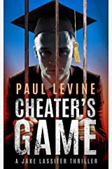 CHEATER'S GAME (Jake Lassiter Legal Thrillers) Kindle Edition