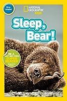 Sleep Bear! (National Geographic Kids Readers