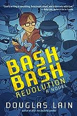 Bash Bash Revolution Paperback
