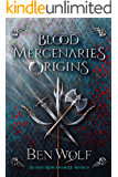 Blood Mercenaries Origins
