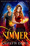 Simmer (Midnight Fire Series Book 2) (English Edition)