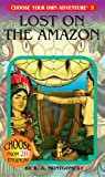 Lost on the Amazon (Choose Your Own Adventure)