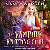 The Vampire Knitting Club: Vampire Knitting Club Series, Book 1