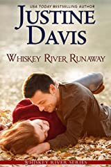 Whiskey River Runaway (Whiskey River series Book 2) Kindle Edition