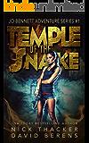 Temple of the Snake: An Archeological Mystery (Jo Bennett Archeological Mysteries Book 1)