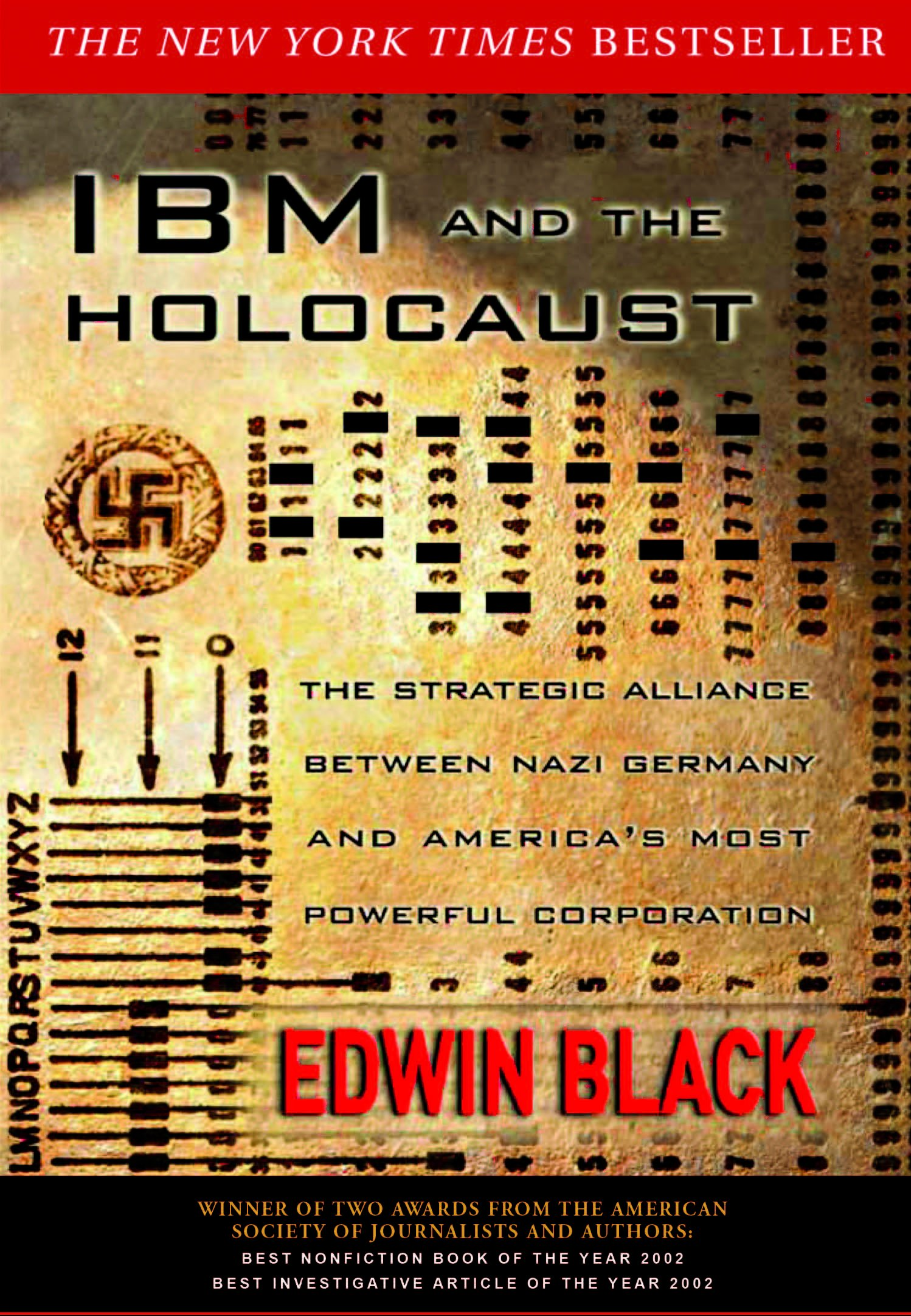 IBM and the Holocaust: The Strategic Alliance Between Nazi Germany and America's Most Powerful Corporation PDF