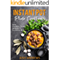 Instant Pot Photo Cookbook - Easy Pressure Cooker Recipes For Every Meal