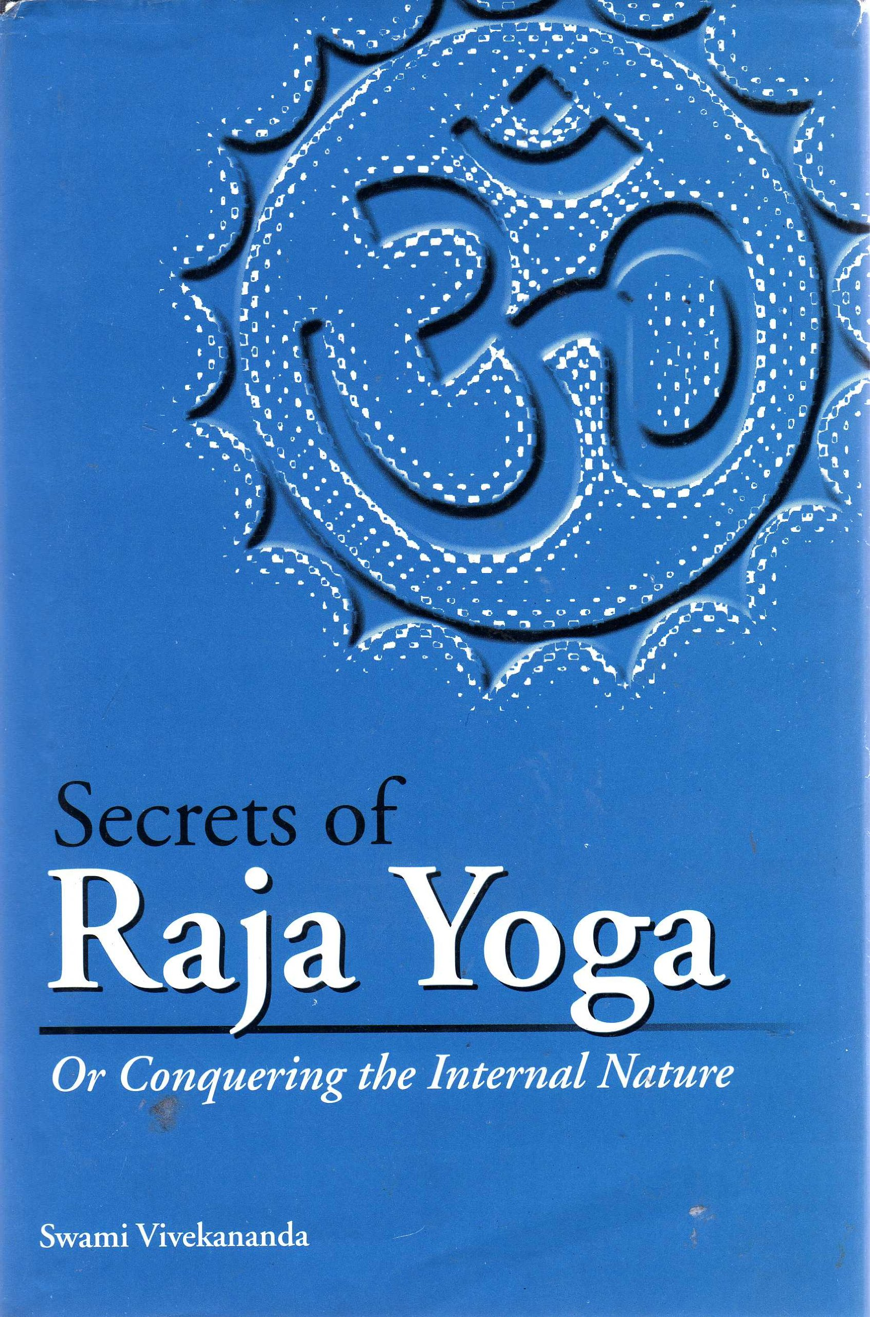 Secrets of Raja Yoga: Swami Vivekananda: 9788177557558 ...
